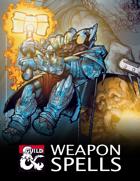 Weapon Spells (5e)