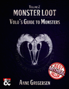Monster Loot Vol. 2 – Volo\'s Guide to Monsters