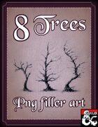 8 Trees