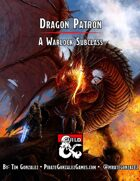 Dragon Patron: A Warlock Subclass