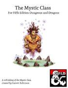 A New Mystic Class for D&D 5e (1.5.1)