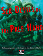 Sea Devils of the Pale Hand (Al-Qadim and Forgotten Realms Nautical Supplement)