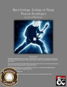Bard College: College of Metal (Musical Archetype 1, Fantasy Grounds)