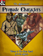Premade Characters, Volume I: The Goon Squad