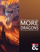 More Dragons (5e)