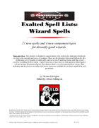 Exalted Wizard Spells