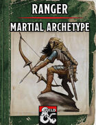 Ranger (Martial Archetype)