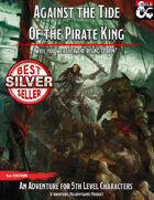 Against the Tide of the Pirate King (5e)
