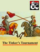 The Tinker's Tournament 5E Adventure (levels 4-6)