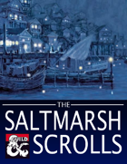 The Saltmarsh Scrolls [BUNDLE]