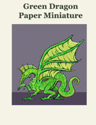 Green Dragon Paper Miniature