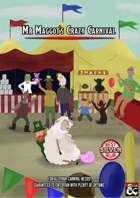 Mr. Maggot's Crazy Carnival!