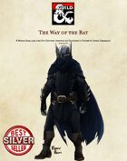 The Way of the Bat: Superhero Monk Subclass