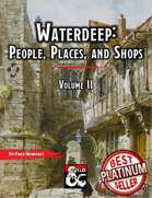 Waterdeep: People, Places, and Shops - Volume 2