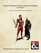 Phineas Pherdek's Phenomenal Pamphlet of Piracy - 5th Edition Pirate Archetypes for Every Class
