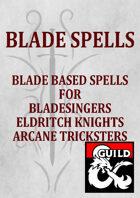 Blade Spells