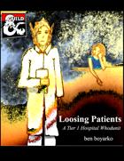 Loosing Patients