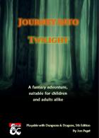 Journey into Twilight