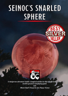 Seinoc's Snarled Sphere - Adventure Guide (5e)