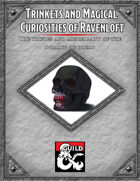 Trinkets and Magical Curiosities of Ravenloft