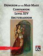 DotMM Companion 14: Arcturiadoom