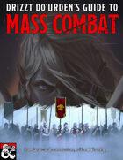 Drizzt Do'Urden's Guide to Mass Combat