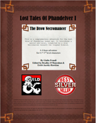 Lost Tales of Phandelver I - The Drow Necromancer