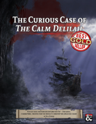 The Curious Case of The Calm Delilah: A Saltmarsh Horror Mini-Campaign