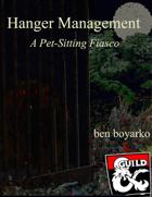 Hanger Management: A Pet-Sitting Fiasco