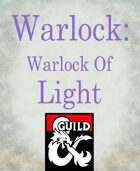 Warlock subclass: Warlock of Light (Destiny inspired)