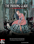 The Proving Glade