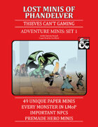 Lost Minis of Phandelver: 49 Paper Minis to go with The D&D Starter Set Adventure