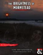 The Brightness of Mornstead