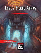 Love's Fickle Arrow