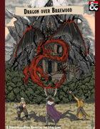 Dragon Over Braewood