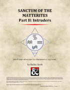 Sanctum of the Matterites - Part II: Intruders