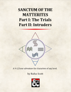Sanctum of the Matterites, Parts I & II [BUNDLE]