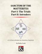 Sanctum of the Matterites, Parts I & II [BUNDLE]