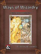 Ways of Wizardry
