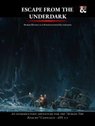 Escape from the Underdark - Across the Realms