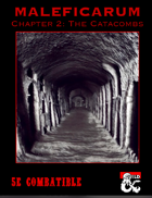 Maleficarum Chapter 2 - The Catacombs