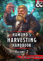 Hamund's Harvesting Handbook: Volume 2