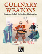 Culinary Weapons: Equipment for Both the Martial and Culinary Arts