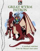 Great Wyrm Patron (Warlock Dragon Rider / Dragoon Subclass)