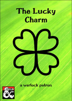 The Lucky Charm - a warlock patron