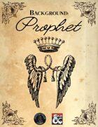 Prophet - Background