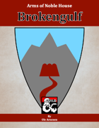 Arms of House Brokengulf