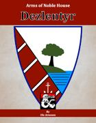 Arms of House Dezlentyr