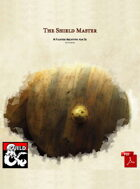 The Shield Master - Fighter Archetype (PDF ONLY)