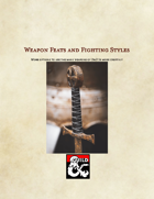 Weapon Feats and Fighting Styles